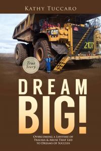 Dream Big - Kathy Tuccaro